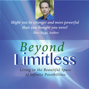 Max Riggs Author of Beyond Limitless